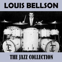 The Jazz Collection — Louis Bellson