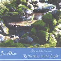 Reflections in the Light — Jesse Dean