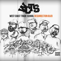 Resurrection Blvd. — West Coast Trade School
