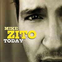 Today — Mike Zito