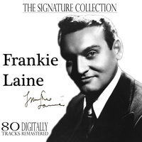 The Signature Collection — Frankie Laine