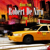 Music From Robert De Niro Films — сборник