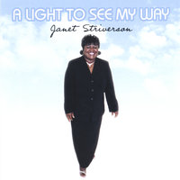 A Light To See My Way — Janet Striverson