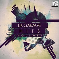 Uk Garage Hits - Volume 1 — сборник