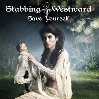 Save Yourself — Stabbing Westward