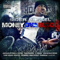 Money Ova Blood — Sider Hussel