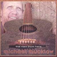 The View From Here — Michael Mucklow