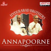 Annapoorne — Hyderabad Brothers