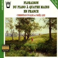 Floraison du piano à 4 mains en France — Christian Ivaldi, Noël Lee