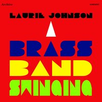 A Brass Band Swinging — Laurie Johnson