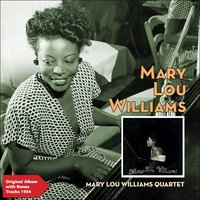 Mary Lou Williams Quartet — Mary Lou Williams Quartet, Ирвинг Берлин, Джордж Гершвин