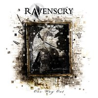 One Way Out — Ravenscry