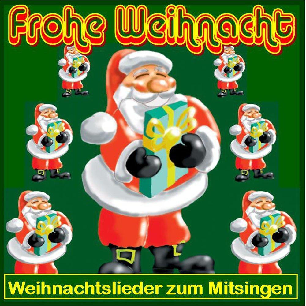 Weihnachtslieder Zum Mitsingen.Frohe Weihnacht Weihnachtslieder Zum Mitsingen слушать онлайн на