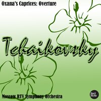 Tchaikovsky: Oxana's Caprices: Overture — USSR State Symphony Orchestra & Dimitri Swetlano