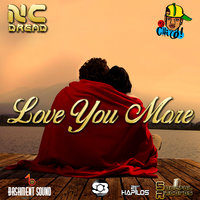 Love You More - Single — NC Dread, Chico