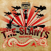 Pageantry — The Slants