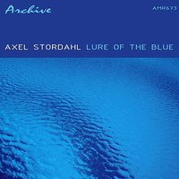 Lure of the Blue — Axel Stordahl