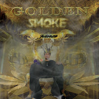 Golden Smoke — Justoner