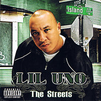 The Streets — Lil Uno