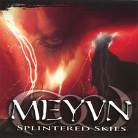 Splintered Skies — Meyvn