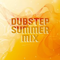 Dubstep Summer Mix — Dubstep Mafia, Dubstep Mix Collection, DNB, Dubstep Mix Collection|DNB|Dubstep Mafia