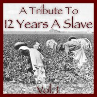 A Tribute to 12 Years a Slave Vol. 1 — сборник