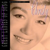 Great Ladies Of Song / Spotlight On June Christy — June Christy