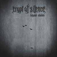 Beyond Shades — Crypt of Silence