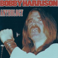 Anthology — Bobby Harrison