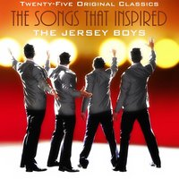 Songs That Inspired the Jersey Boys: 25 Original Recordings — сборник