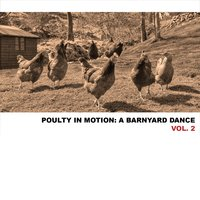 Poultry in Motion: A Barnyard Dance, Vol. 2 — сборник