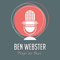 Playin`da Blues — Ben Webster