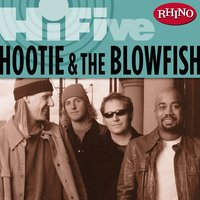 Rhino Hi-Five: Hootie & The Blowfish — Hootie And The Blowfish