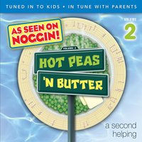 A Second Helping, Vol. 2 — Hot Peas 'n Butter