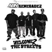 Welcome 2 the Streets — Trae tha Truth & ABN