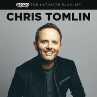 The Ultimate Playlist — Chris Tomlin