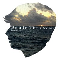 Boat in the Ocean — Ben Becker