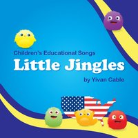 Little Jingles — Yivan Cable