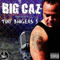 Big Caz Presents: Turf Bangers 3 by Big Caz — сборник