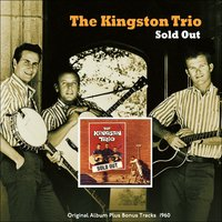 Sold Out — The Kingston Trio