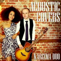 Acoustic Covers — Karizma Duo