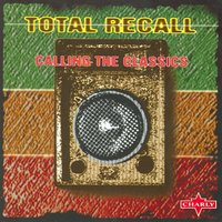 Total Recall - Calling The Classics, Vol.1 — сборник