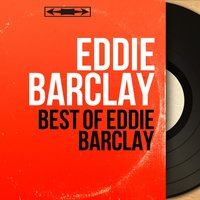 Best of Eddie Barclay — Eddie Barclay