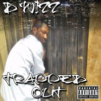 Trapped Out — D-Wizz