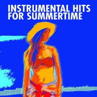 Instrumental Hits for Summertime — сборник