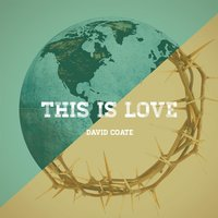 This Is Love — David Coate