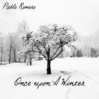 Once Upon a Winter — Pablo Romero