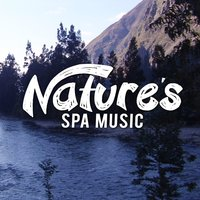 Nature's Spa Music — Nature Sounds Nature Music