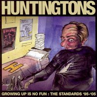 Growing Up Is No Fun — Huntingtons