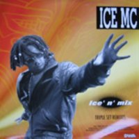 Ice 'N' Mix Triple Set Remixes — Ice MC